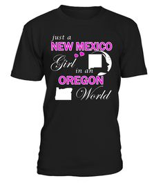Just a New Mexico Girl in an Oregon World State T-Shirt #NewMexicoGirl