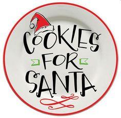 Cookies for Santa Plate Christmas Eve Box, Christmas Dishes, Christmas Signs, Homemade Christmas, Kids Christmas, Christmas Vinyl, Pallet Christmas, Sharpie Plates, Ceramic Plates