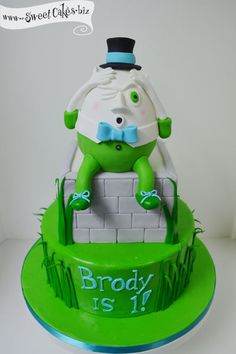 Humpty Dumpty First Birthday Cake  Very cute, but I don't like all that green.