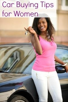 Car Buying Tips for Women Personal Finance tips