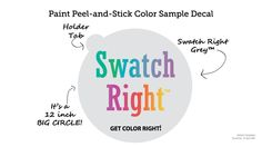 Swatch Right™  is a