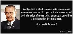 Lyndon B. Johnson quotes - Our most tragic error may have been our inability to establish a rapport and a confidence with the press and television with the communication media. I don't think the press has understood me. Equal Rights Quotes, Quotes By Famous Personalities, Two Party System, Racial Equality, To Color, Way Of Life, Famous Quotes, Picture Quotes, Proverbs