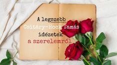 A legszebb Csitáry-Hock Tamás idézetek a szerelemről - Rózsaszín szemüveg