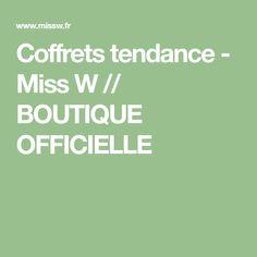 Coffrets tendance - Miss W // BOUTIQUE OFFICIELLE Box Sets