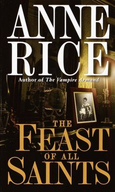 The Feast of All Saints - Anne Rice. A historical rather than supernatural novel.  Set in New Orleans in the 1800s within the Free People of Color culture.