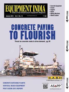 Equipment India January 2016 Issue- Concrete Paving to Flourish | Concrete Batching Plants | Vertical Reach Equipment | Post Excon 2015 Report.  #EquipmentIndia #Excon2015 #ConcretePaving  #ebuildin