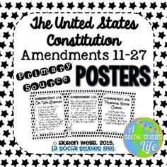 """Constitutional Amendments 11-27 Primary Source POSTERS - Black and White • 8.5 X 11"""" sized posters for Amendments 11-27! {Transcript from the Constitution} Print on brightly colored paper, laminate, and hang!"""