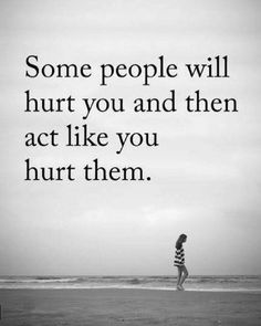Sometimes When The People You Love Hurt You The Most Its Better To