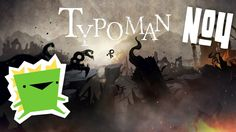 Typoman: Revised - We're Bad at Puzzles - Ep 4 - Giant Angry Monsters
