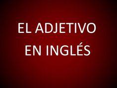#Inglés Americano - Lección 18 - El Adjetivo #video