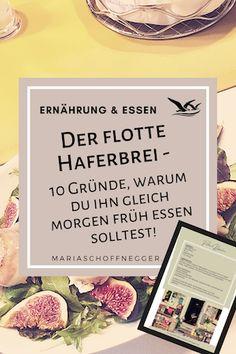 Der flotte Haferbrei - 10 Gründe, warum du ihn gleich morgen Früh essen solltest! - Maria Schoffnegger - Albatros-Prinzip