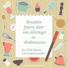 Receta para dar un abrazo a distancia. Texto: Los Capicuentos. Imagen: DMR. Cake Decorating Videos, Blog, Chicken Vegetable Soups, Pasta Soup, Recycling Station, Cooking For Beginners, Recipes, To Sell, Motivational Quotes