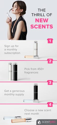 Let our birdies deliver a new perfume to your door every month. Sign up for Scentbird and get a generous supply of perfume each month for only $14.95 plus free shipping. Choose from over 450 designer and niche perfumes and we'll ship a travel-friendly bottle with enough scent for four sprays a day. The next month, get another fragrance of your choice delivered right to your doorstep. Subscriptions are month-to-month and you can cancel at anytime.