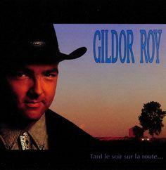 Gildor Roy - Tard le soir sur la route