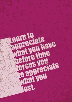 Appreciation Poster (English Quotes Series) by Marwa Hamade, via Behance