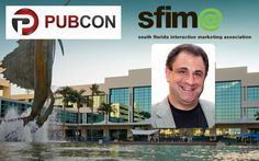 Get ready for a strong multi-track agenda of sessions by more than 30 of the world's top speakers, plus two major keynote addresses, a breakfast round-table, and one of Pubcon's famous networking events, all on tap at Pubcon South Florida Interactive Marketing Association (SFIMA) Summit 2014, on Thursday, April 24 at the Greater Fort Lauderdale / Broward County Convention Center in sunny Fort Lauderdale, Florida.