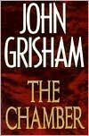 The Chamber (1994) by John Grisham