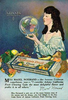 ✔️  ''Adams California Fruit Gum'' This Advert, featuring Mabel Normand, originally appeared in July of 1919.