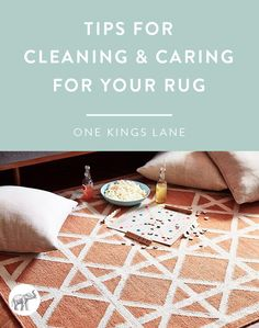 Care instructions vary from rug to rug, but here are some general tips to keep in mind. For the best results, always refer to the care information that comes with your rug.