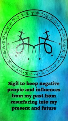 Sigil to keep negative people and influences from my past from resurfacing into my present and future Requested by anonymous Wiccan Spells, Magic Spells, Astral Projection, Magic Symbols, Dream Symbols, Ancient Symbols, Eclectic Witch, Negative People, Practical Magic