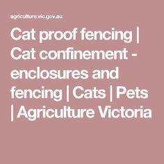 Cat proof fencing | Cat confinement - enclosures and fencing | Cats | Pets | Agriculture Victoria