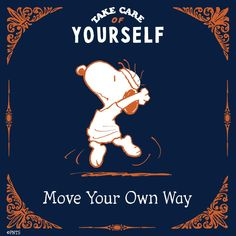 Take Care Of Yourself, Finding Yourself, I Think Of You, Close My Eyes, Peanuts Snoopy, Physical Activities, I Am Awesome, Lunges, Fun