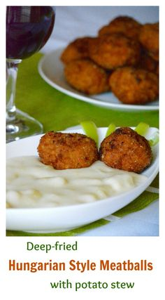 Easy and perfect for a party or a buffet. Also, they are eaten either with vegetable stews as a simple dish, or with white bread as a sandwich. Not to mention, kids totally love them! Deep-fried Hungarian style meatballs with potato stew