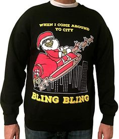Bling Santa - Ugly Christmas Sweater - for Men and Women Reindeer Ugly Sweater, Tacky Christmas Sweater, Christmas Sweaters For Women, Christmas Clothes, Christmas Outfits, Christmas Humor, Christmas Ideas, Sweater Outfits, Black Sweaters