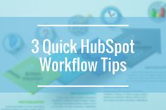 3 HubSpot Workflow Tips Handy Tips, Helpful Hints, Success, Marketing, Business, Useful Tips, Useful Tips, Store, Helpful Tips