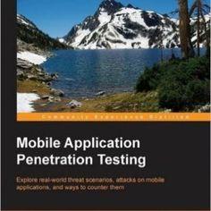 Mobile Application Penetration Testing Mobile Security, Mobile Application, Vulnerability, Programming, Explore, Python, Books, Pdf, Travel