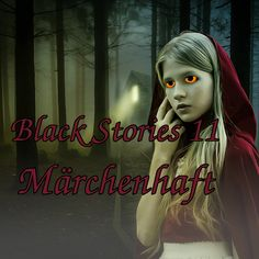 Black Stories 11 - Märchenhaft Movies, Movie Posters, Macabre, Mirror Image, Young Adults, History, Films, Film Poster, Cinema