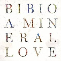 Bibio: A Mineral Love Album (indie pop / ambient / downtempo) Zone Telechargement, Some Beautiful Pictures, Music Album Covers, And July, Boutique, Electronic Music, Good Music, Musicals, Songs
