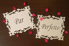 Placa de cadeira noivos: Par Perfeito!