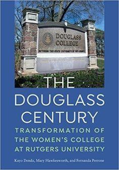 138 Best Douglass College Rutgers University images