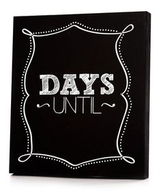 Count down the days with this cool chalkboard wall art that's great for expressing creativity and keeping track of exciting upcoming events. Designed with a playful feel, it charmingly accents a room's décor.14'' W x 29'' H x 2'' DPine / medium-density fiberboardReady to hangMade in the USA