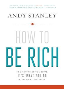How to Be Rich By: Andy Stanley - eBook - Kobo