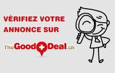 Vérifiez votre annonce sur TheGoodDeal.ch