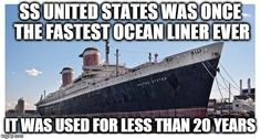 SS United States was Once the fastest ocean liner ever