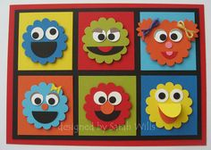 sesame street card! Kaylin wishes these were muffins or cupcakes.