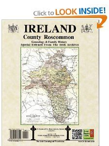 Genealogy and Family History Notes for Co. Roscommon, Ireland: Michael C. OLaughlin: 9780940134515: Amazon.com: Books