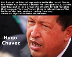 Hugo Chavez on the Patriot Act