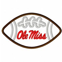 Ole Miss Football Applique Machine Embroidery by TaylorRoseDesigns, $2.00 Embroidery Fonts, Machine Embroidery, Ole Miss Football, Applique Designs, Monograms, Rebel, Onesies, Quilting, College