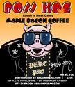 Boss Hog Maple Bacon Coffee  Regular Price: $9.95 Sale Price: $6.95