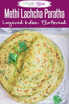 Methi Lachha Paratha is a super delicious, flavoured, multi-layered flat bread which has a distinct aroma of fenugreek and freshly baked whole wheat flour. Jain Recipes, Paratha Recipes, Indian Food Recipes, Vegetarian Recipes, Cooking Recipes, Jain Food Recipe, Diwali Recipes, Flour Recipes, Bread Recipes