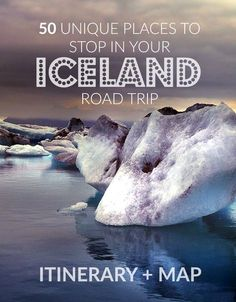 50 Unique Places To Visit During Your Iceland Road Trip. Iceland travel tips.  Includes an interactive map, itinerary and pictures of every route highlight.