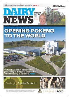Opening Pokeno to the world Positive And Negative, Farming, Budgeting, Tourism, Dairy, Milk, Positivity, World, Business
