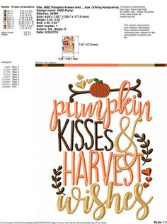 Pumpkin Kisses and Harvest Wishes Machine Embroidery Design File Pattern Fall And Winter Applique Embroidery Designs, Embroidery Ideas, Thanksgiving Crafts For Kids, Machine Applique, Mirror Image, Design Files, Needle And Thread, Make And Sell