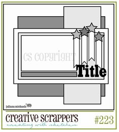 Creative Scrappers: Sketch #223 - Could use birthday candles or sparklers!