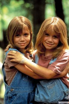 Mary-Kate and Ashley!