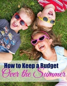 How to Keep a Budget Over the Summer